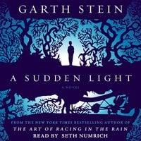 A Sudden Light - Garth Stein