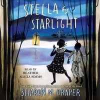 Stella by Starlight - Sharon M. Draper