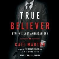 True Believer - Kati Marton