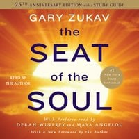 The Seat of the Soul - Gary Zukav