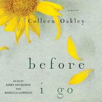 Before I Go - Colleen Oakley