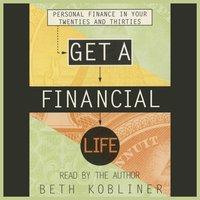 Get A Financial Life - Beth Kobliner