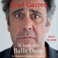 When the Balls Drop - Brad Garrett