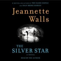 The Silver Star - Jeannette Walls