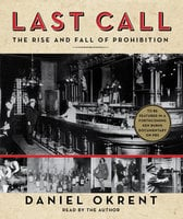 Last Call - Daniel Okrent