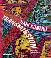 Transmission - Hari Kunzru