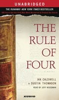 The Rule of Four - Dustin Thomason, Ian Caldwell