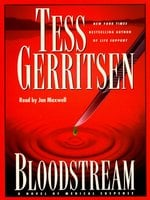 Bloodstream: A Novel of Medical Suspense - Tess Gerritsen