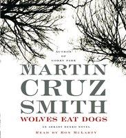 Wolves Eat Dogs - Martin Cruz Smith