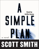 A Simple Plan - Scott Smith