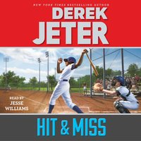 Hit & Miss - Derek Jeter