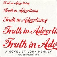 Truth in Advertising - John Kenney