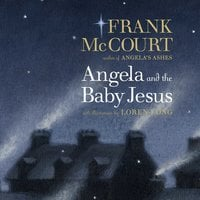 Angela and the Baby Jesus - Frank McCourt