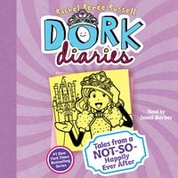 Dork Diaries 8: Tales from a Not-So-Happily Ever After - Rachel Renée Russell