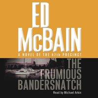 Frumious Bandersnatch - Ed McBain