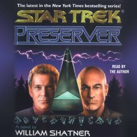 Star Trek: Preserver - William Shatner