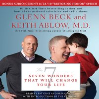 The 7: Seven Wonders That Will Change Your Life - Glenn Beck,Keith Ablow
