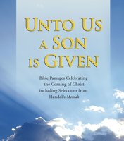 Unto Us a Son Is Given - Various Authors