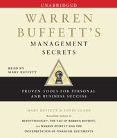 Warren Buffett's Management Secrets: Proven Tools for Personal and Business Success - Mary Buffett,David Clark