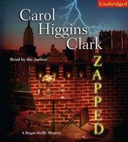 Zapped - Carol Higgins Clark