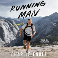 Running Man: A Memoir - Charlie Engle