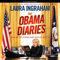 Obama Diaries - Laura Ingraham