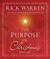 The Purpose of Christmas - Rick Warren