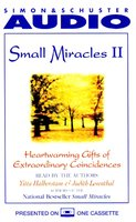 Small Miracles II: Heartwarming Gifts of Extraordinary Coincidence - Yitta Halberstam,Judith Leventhal