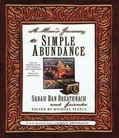 A Man's Journey to Simple Abundance - Sarah Ban Breathnach