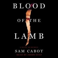 Blood of the Lamb - Sam Cabot