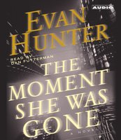 The Moment She Was Gone - Evan Hunter