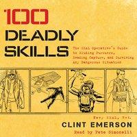 100 Deadly Skills - Clint Emerson