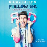 Follow Me - Ricky Dillon