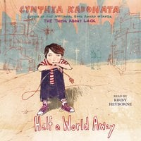 Half a World Away - Cynthia Kadohata