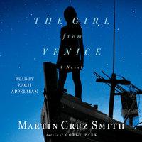 The Girl From Venice - Martin Cruz Smith