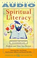 Spiritual Literacy: Reading the Sacred in Everyday Life - Frederic Brussat