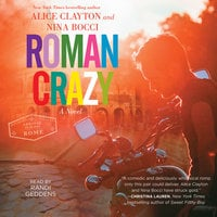 Roman Crazy - Alice Clayton,Nina Bocci