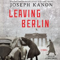 Leaving Berlin - Joseph Kanon