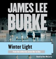 Winter Light - James Lee Burke