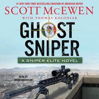 Ghost Sniper - Scott McEwen,Thomas Koloniar