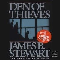 Den of Thieves - James B. Stewart