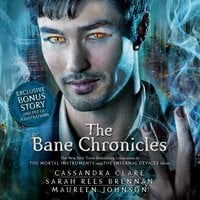 The Bane Chronicles - Cassandra Clare, Maureen Johnson, Sarah Rees Brennan