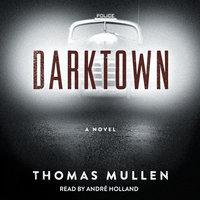 Darktown - Thomas Mullen