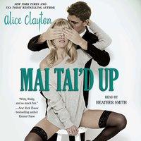 Mai Tai'd Up - Alice Clayton