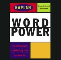 Kaplan Word Power: Vocabulary Building for Success - Kaplan