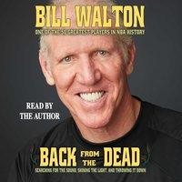 Back From the Dead - Bill Walton