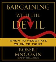 Bargaining with the Devil - Robert Mnookin