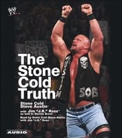 The Stone Cold Truth - Steve Austin, J.R. Ross, Dennis Brent