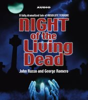 Night of the Living Dead - George A. Romero,John Russo