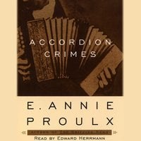Accordion Crimes - Annie Proulx